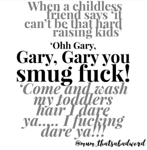 Black and grey writing gary smug fuck